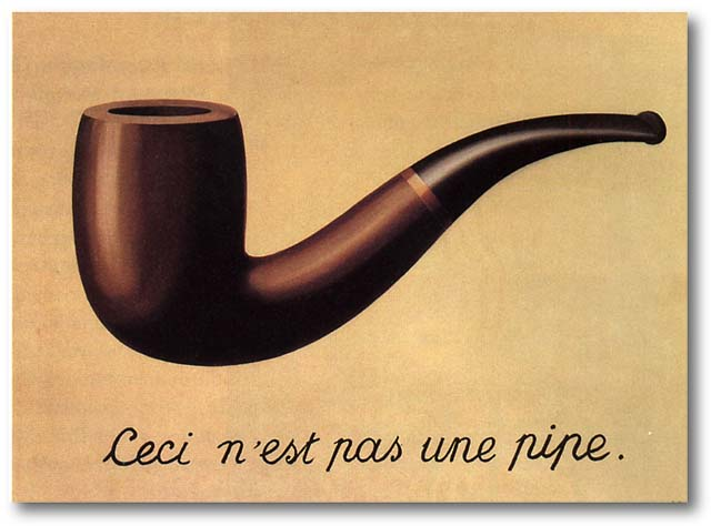 René Magritte, The Treachery [or Treason] of Images,